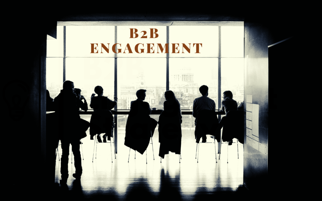 b2b engagement strategies