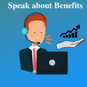 speak about benefits