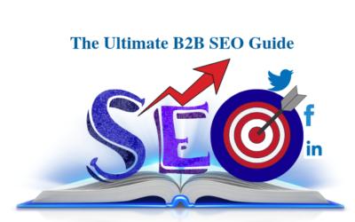 The Ultimate B2B SEO Guide