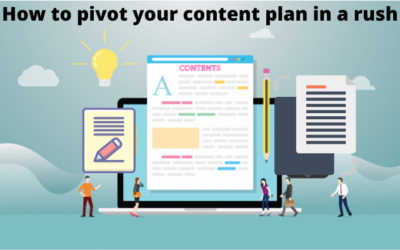 How to pivot your content plan in a rush