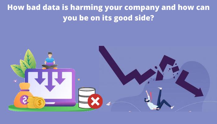 bad data hurts your company