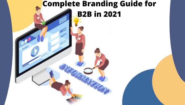 B2B branding strategy for successful leads